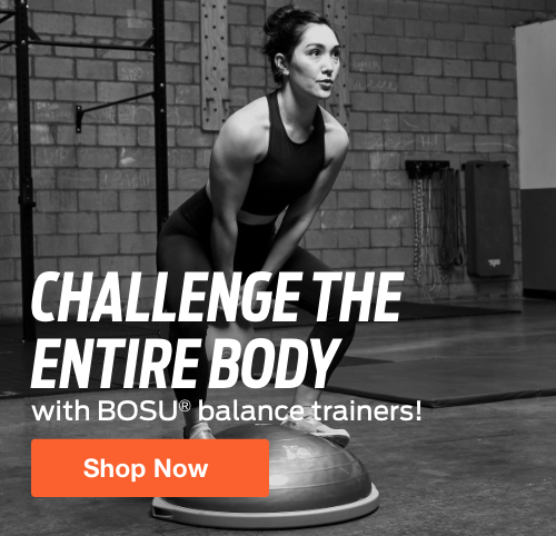 Half Page Ad – Shop BOSU Balance Trainers at ELIVATE – Click to View Page