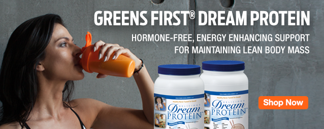 Half Page Ad – Greens First Dream Protein – Click to View Page