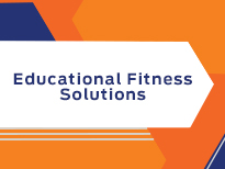 Educational Fitness Solutions